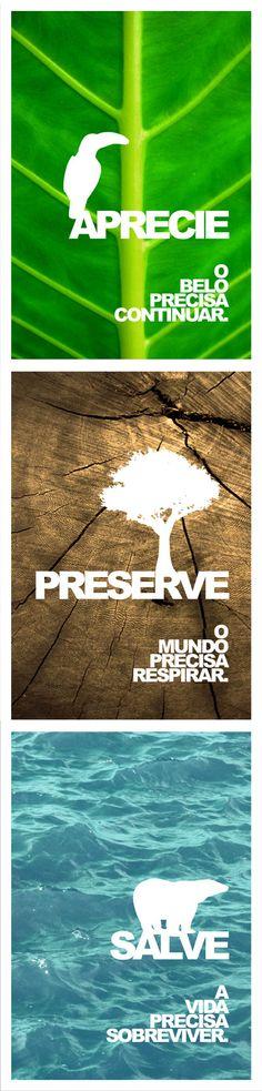 aprecie, preserve, salve.  semana do meio ambiente // 2007