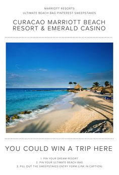 Enter the Marriott Resorts Ultimate Beach Bag Pinterest #Sweepstakes for your chance to win a trip to the Curacao Marriott Beach Resort & Emerald Casino!