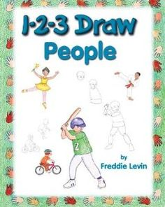1-2-3 Draw People: A Step-By-Step Guide [ 1-2-3 DRAW PEOPLE: A STEP-BY-STEP GUIDE BY Levin, Freddie ( Author ) Mar-01-2007: Freddie Levin: Amazon.com: Books