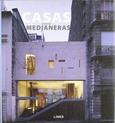 Casas entre medianeras: Amazon.es: Carles Broto I Comerma: Libros