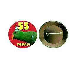 Eclectus Parrot (Male) - '55 Today' 55mm Birthday Button Pin Badge (PG-0868)