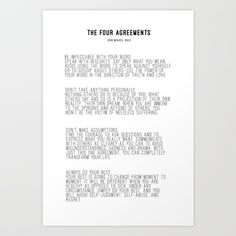 Buy The Four Agreements BW #minimalism Art Print by andreaanderegg. Worldwide shipping available at Society6.com. Just one of millions of high quality products available.