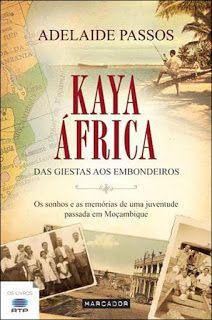 Crónicas de uma Leitora: Passatempo | Kaya África de Adelaide Passos | Marc...