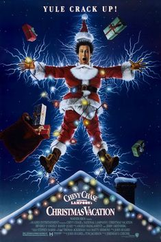 National Lampoon's Christmas Vacation - I don't know what to say except it's Christmas and we're all in misery.