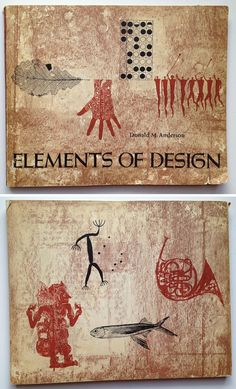 Elements of Design by Donald M. Anderson. Published by Holt, Rinehart and Winston in 1961.