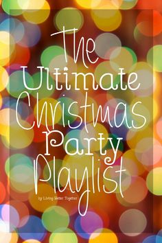 You can't throw a Christmas party without the Ultimate music playlist! From Michael Buble to RUN-DMC, this list has it covered!