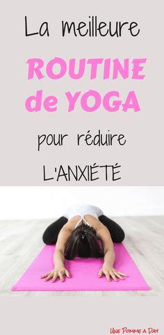 La meilleure routine de yoga pour soulager l'anxiété · Une Pomme a Day