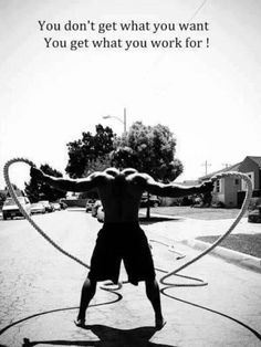 """""""You don't get what you want, you get what you work for."""" #Fitness #Inspiration #Quote"""