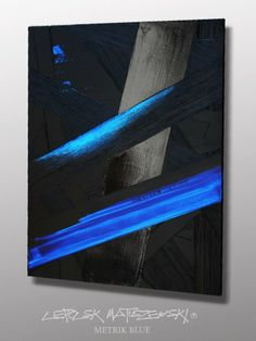 METRIK BLUE by Lepolsk Matuszewski ©2014 ©2014 Lepolsk Matuszewski www.lixow.com/... #Abstract #Art #expressionism #graffiti #contemporaryart #streetart #calligraffiti #peinture #oeuvresdart #abstractart #design #energy #actionpainting