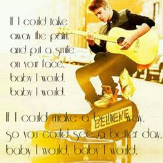 I Would - Justin Bieber. I am in love with this song <3