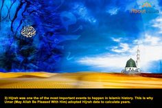 Hijrah is one of the most important events in Islamic history.