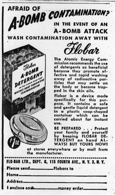 'wash atomic bomb contamination away with Flobar Detergent'.
