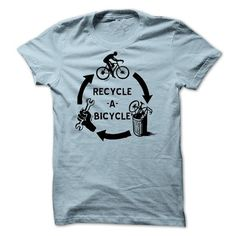 Recycle A Bicycle T-Shirts, Hoodies, Sweatshirts, Tee Shirts (23$ ==► Shopping Now!)