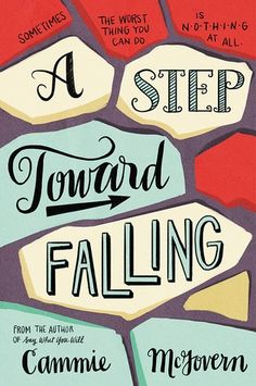 Let's Chat: A Step Toward Falling by Cammie McGovern - Genres: Contemporary, YA
