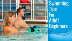 Powerful #SwimmingTtips for adult beginners- start swimming at any age.