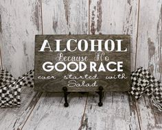 Items similar to Racing Sign Alcohol Because No Good Race Ever Started With Salad Gift For Race Fan on Etsy Nascar Race Tracks, Nascar Racing, Racing Team, Sprint Car Racing, Dirt Track Racing, Diy Father's Day Gifts From Daughter, Eat Sleep Race, Race Car Room, Racing Tattoos