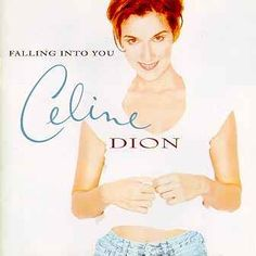 "Celine Dion ""Falling Into You"" (1996)"