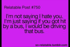 I hope that person never gets a hold of a bus