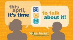 April is Sexual Assault Awareness Month! Click for resources.