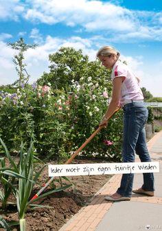 Ieder moet zijn eigen tuintje wieden