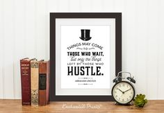 Abraham Lincoln Quote Print Things may come to by EnchantedPrints