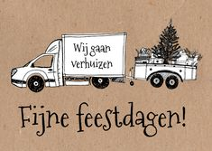 Leuke combinatie van een kerst- en verhuiskaart met zwartwit tekening van verhuisauto met aanhangwagen vol met kerstspullen, op kartonkleur achtergrond. Verkrijgbaar bij #kaartje2go voor €0,99