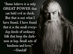 The Wisdom Of  Wizard...Gandalf The Grey