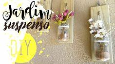DIY Mason jar on wall - Jardim suspenso   Pricilla Calaça