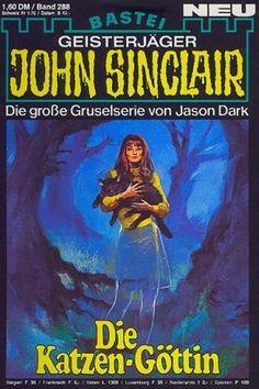John Sinclair Nr. 288: Die Katzen-Göttin