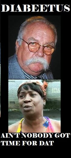 """These two memes just make me cry, I laugh so hard- especially """"Diabeetus"""" ha ha"""
