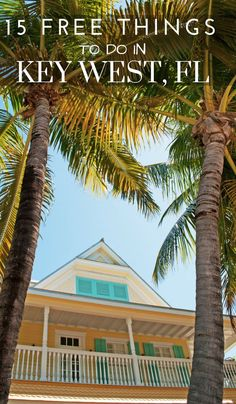 Planning a trip to Key West Florida? Here are 15 free things to do that you will wan to make sure to add to your list! Visit Florida, Florida Vacation, Florida Travel, Florida Beaches, Vacation Spots, Travel Usa, Sandy Beaches, Florida Keys Honeymoon, Florida Trips