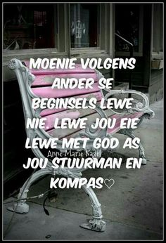 lewe jou lewe met God as jou Stuurman & Kompas. Witty Quotes Humor, Qoutes, Afrikaanse Quotes, Prayer Verses, The Secret Book, Good Morning Good Night, I Deserve, Text Messages, Bible Quotes