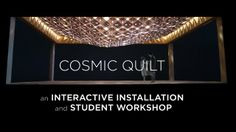 Cosmic Quilt Installation by The Principals Professional. Brooklyn-based design collective The Principals has created a responsive installation that's simple enough to be taught to students.  Thanks to the crafty use of movement sensors, Cosmic Quilt responds to movement by undulating and continuously altering its volume. By filtering the room's lighting, the changing arrangement also generates hypnotic patterns all over the floor.