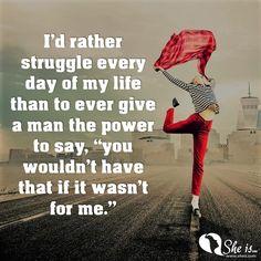 Never give up your power ladies!    ******  SHEis.com  #SHEis #JaelinStickels #womenshealth #CNM #momlife #sheismemes