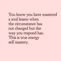 Self mastery quotes awakening quotes christian quotes for healing quotes inspirational quotes truths quotes universe Now Quotes, Life Quotes Love, Wisdom Quotes, Quotes To Live By, Spiritual Quotes, Spiritual Path, Heart Quotes, Quotes About Spirituality, A Year Ago Quotes