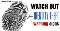 Watch Out for These Warning Signs of Identity Theft - www.newhorizon.org