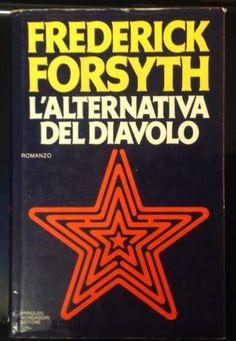 L'ARTENATIVA DEL DIAVOLO di FREDERICK FORSYTH ...ed. mondadori