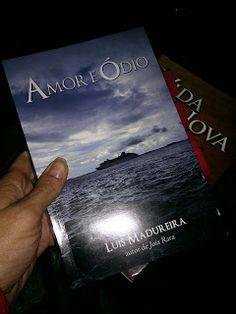 Leitura & Cia: [Resenha] Livro Amor e Ódio do escritor Luis Madur...