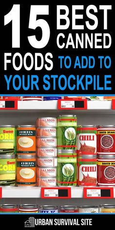 If you're new to prepping and don't know much about food preservation, or if you're just looking to add more variety to your food stockpile, canned foods are an excellent option because they're very easy to store and they have a very long shelf life. Best Survival Food, Emergency Preparedness Food, Emergency Food Storage, Emergency Food Supply, Survival Items, Emergency Preparation, Survival Supplies, Emergency Supplies, Urban Survival
