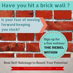 Do you feel confused or anxious when faced with a decision? Is it your inner critic hammering you with judgements? Is the fear of making mistakes keeping you stuck? My free webinar will help you find the answer and how to beat self sabotage.Thursday April 30, 2015, 7pm EST. Register here http://www.webinarfusionprolaunch.com/register/the-rebel-within--beating-self-sabotage-and-reaching-your-potential-eng-24013