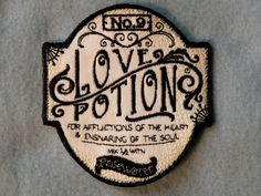 Love Potion No.9 Iron on Patch on Twill by GerriTullis on Etsy https://www.etsy.com/listing/193816319/love-potion-no9-iron-on-patch-on-twill