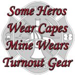 Some heroes wear capes, Mine wears turnout gear . I love my firefighter Firefighter Wife Quotes, Firefighter Family, Firefighter Paramedic, Volunteer Firefighter, Firefighters Wife, Love My Man, Me Quotes, Qoutes, Fire Department
