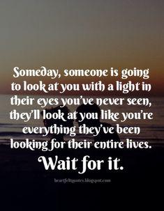 Heartfelt Quotes: Someday.