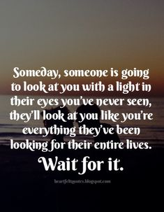 Love quotes : #Someday.