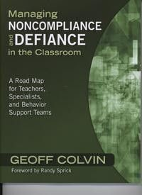 Managing Noncompliance & Defiance in the Classroom