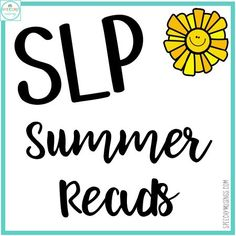 Speechy Musings: SLP Summer Reads! Pinned by SOS Inc. Resources. Follow all our boards at pinterest.com/sostherapy/ for therapy resources.