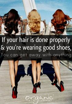 Hair Quotes - Iris Apfel If your hair is done properly and you have on good shoes, you can get away Hairdresser Quotes, Hairstylist Quotes, Hair Salon Quotes, Hair Quotes, Thats The Way, Love My Job, Beauty Quotes, Fashion Quotes, Hair Humor