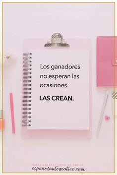 Los ganadores no esperan las ocasiones. Las crean. ✿ Spanish learning / Spanish Language / Spanish vocabulary / Spoken Spanish ✿ Learn Spanish in fun and easy way with our podcast: http://espanolautomatico.com/podcast/ REPIN for later