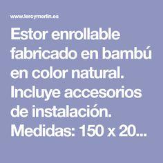 Estor enrollable fabricado en bambú en color natural. Incluye accesorios de instalación. Medidas: 150 x 200 cm (ancho x alto). Natural, Shopping, Home, Roll Ups, Lounges, Accessories, Nature, Au Natural