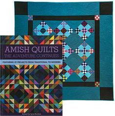 AMISH QUILTS THE ADVENTURE CONTINUES